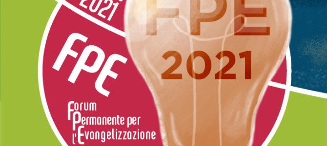 FPE 2021 – Forum Permanente per l'EvangelizzazioneSesta edizione